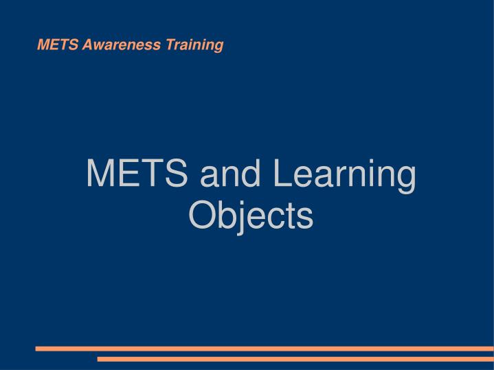 mets and learning objects n.