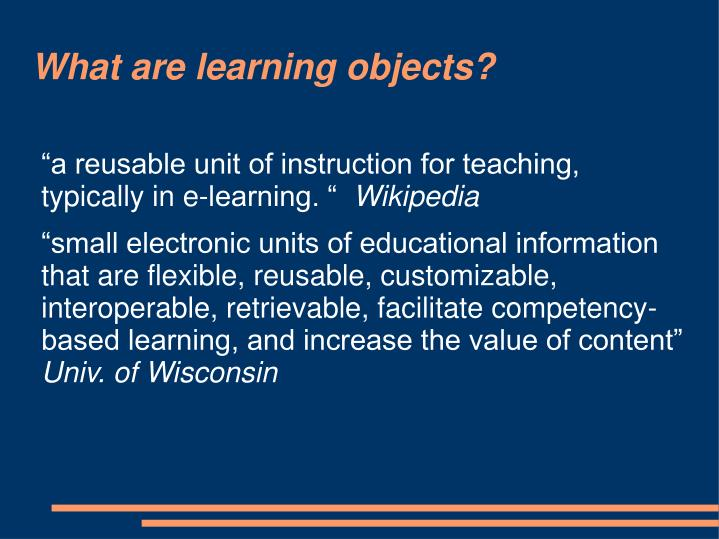 What are learning objects