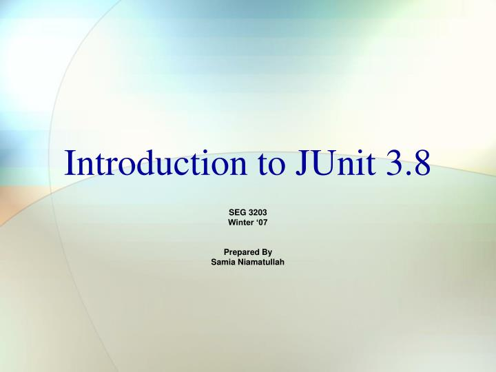 introduction to junit 3 8 n.