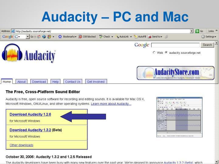 Audacity – PC and Mac