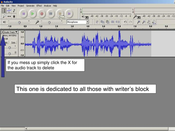 If you mess up simply click the X for the audio track to delete
