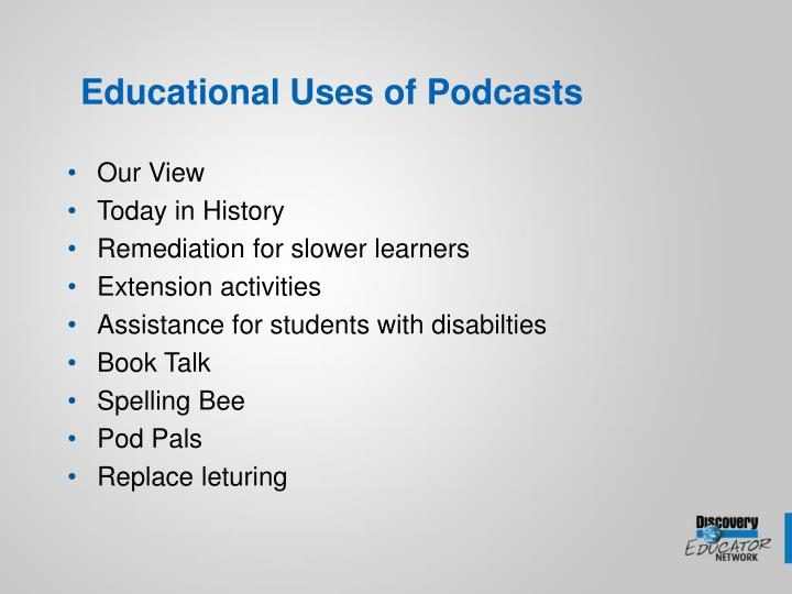 Educational Uses of Podcasts