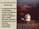 la astrof sica est amenazada