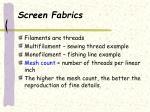 screen fabrics