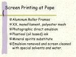 screen printing at pope