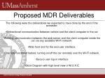 proposed mdr deliverables