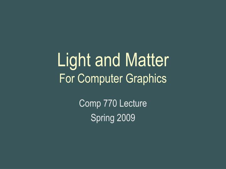 light and matter for computer graphics n.