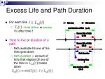excess life and path duration