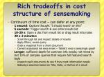 rich tradeoffs in cost structure of sensemaking