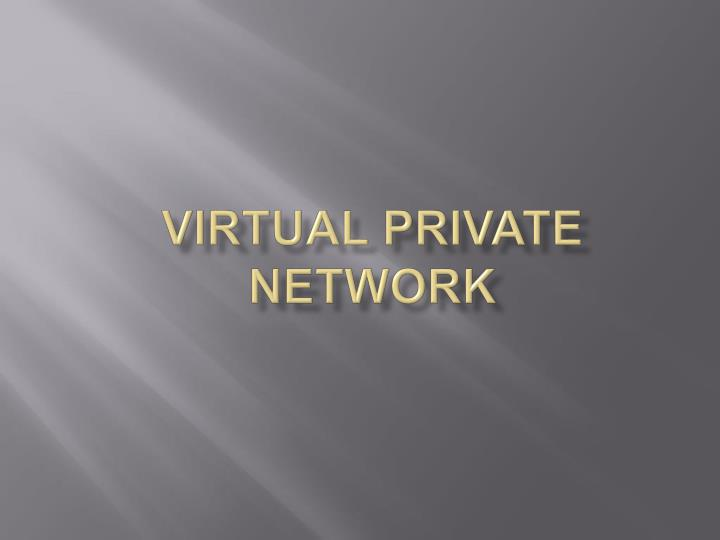 virtual private network n.
