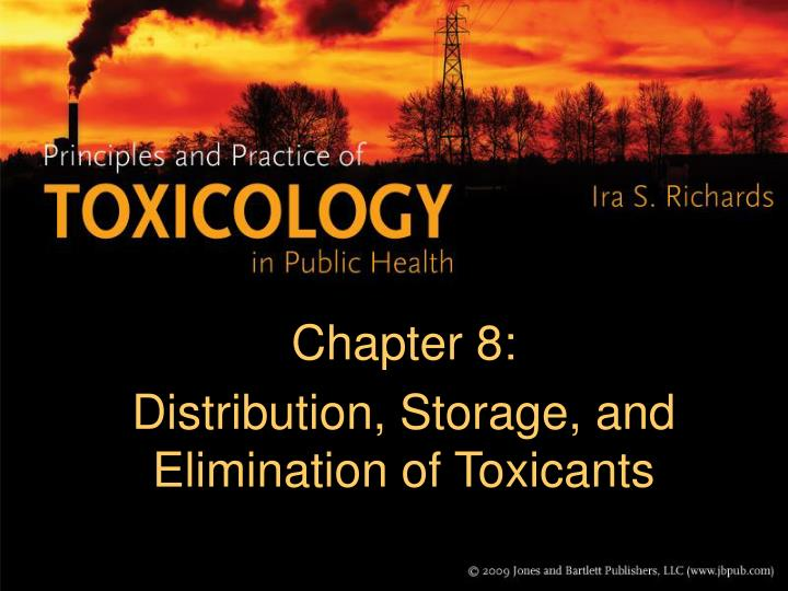 chapter 8 distribution storage and elimination of toxicants n.