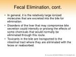fecal elimination cont