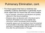 pulmonary elimination cont