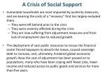 a crisis of social support