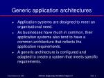 generic application architectures