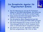 die europ ische agentur f r flugsicherheit easa