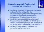 lizensierung und flugbetrieb licensing and operations