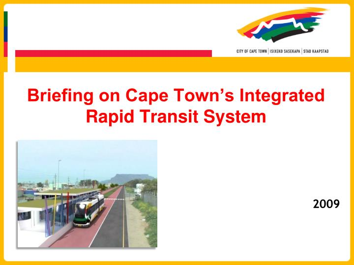 briefing on cape town s integrated rapid transit system n.