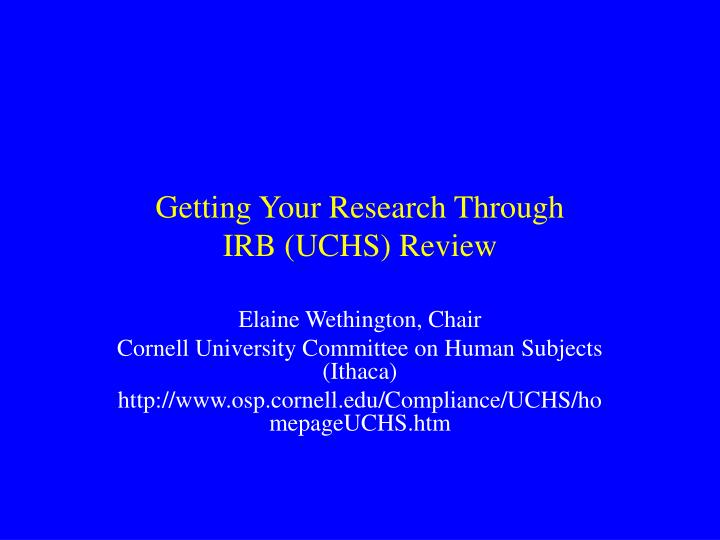 getting your research through irb uchs review n.