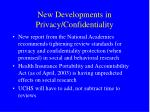 new developments in privacy confidentiality