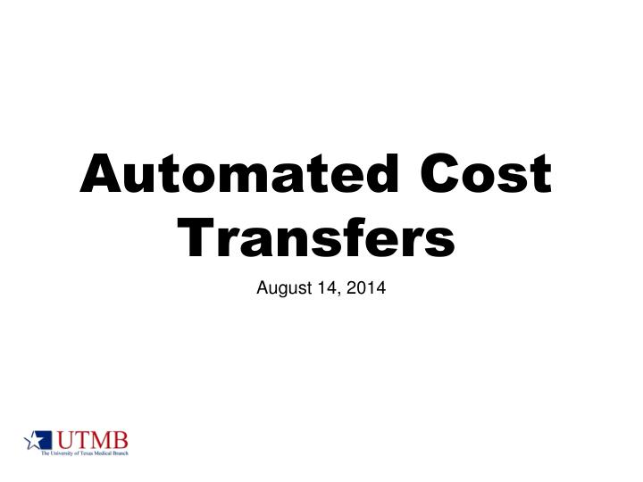 automated cost transfers n.