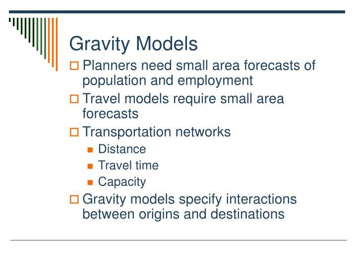 Gravity models