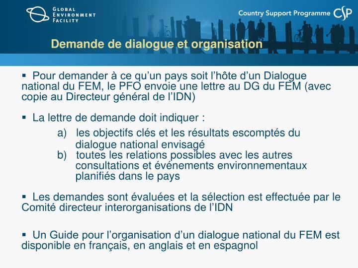 Demande de dialogue et organisation