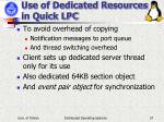 use of dedicated resources in quick lpc