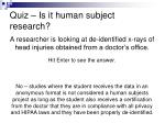 quiz is it human subject research8