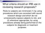 what criteria should an irb use in reviewing research proposals