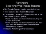 reminders exporting webtrends reports