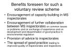 benefits foreseen for such a voluntary review scheme