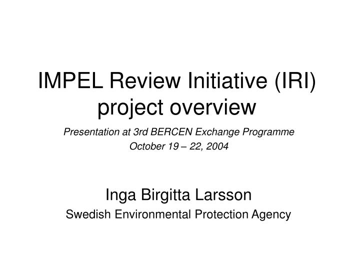 impel review initiative iri project overview n.