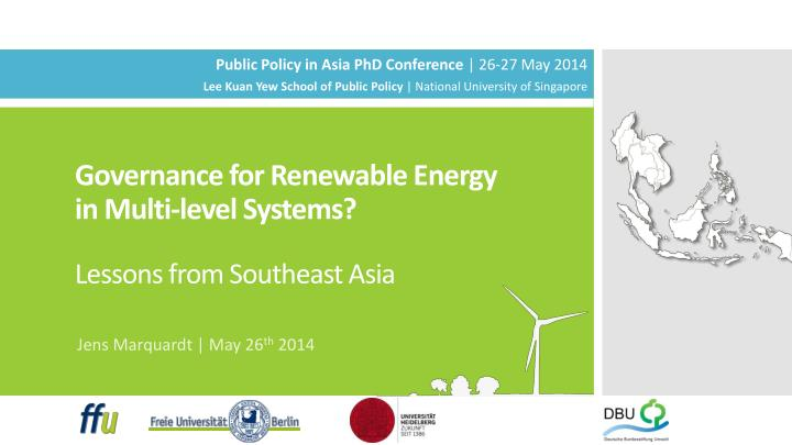 Governance for renewable energy in multi level systems lessons from southeast asia