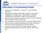 difficulties in coordinating feeder1