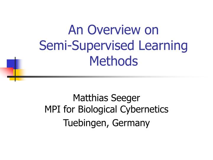an overview on semi supervised learning methods n.