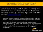 step three contact your agency
