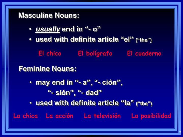 Masculine Nouns: