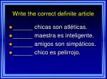 write the correct definite article