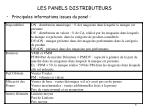 les panels distributeurs