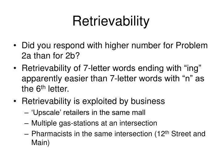 Retrievability