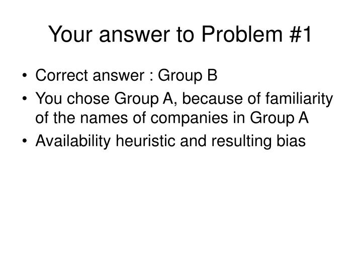 Your answer to Problem #1