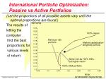 international portfolio optimization passive vs active portfolios