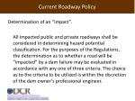 current roadway policy