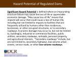 hazard potential of regulated dams1