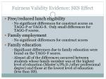 fairness validity evidence ses effect