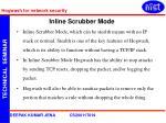 inline scrubber mode