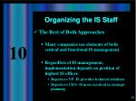 organizing the is staff4