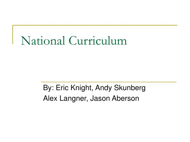 national curriculum n.
