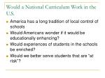would a national curriculum work in the u s
